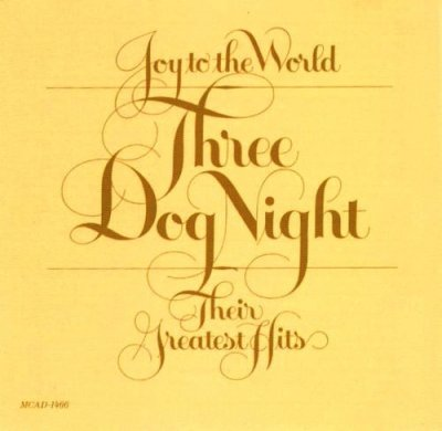 Three Dog Night - Joy To The World - Their Greatest Hits (CD)