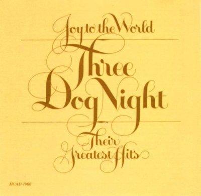 Three Dog Night - Joy To The World - Their Greatest Hits (CD)