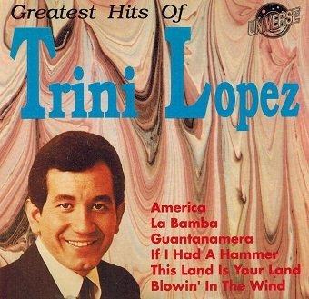 Greatest Hits Of Trini Lopez (CD)