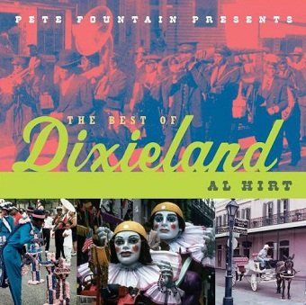 Al Hirt - Pete Fountain Presents The Best Of Dixieland (CD)