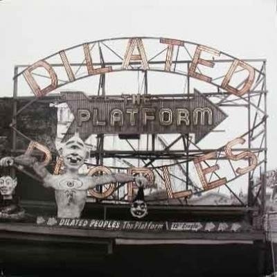 Dilated Peoples - The Platform (12'')