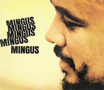 Charles Mingus - Mingus Mingus Mingus Mingus Mingus (CD)