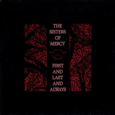 The Sisters Of Mercy - First And Last And Always (CD)