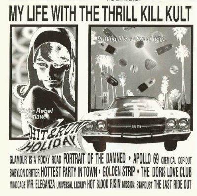 My Life With The Thrill Kill Kult - Hit & Run Holiday (CD)