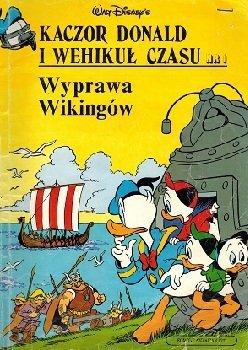 Kaczor Donald i Wehikuł Czasu - Wyprawa Wikingów