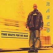 Rasco - Time Waits For No Man (CD)