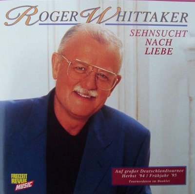 Roger Whittaker - Sehnsucht Nach Liebe (CD)