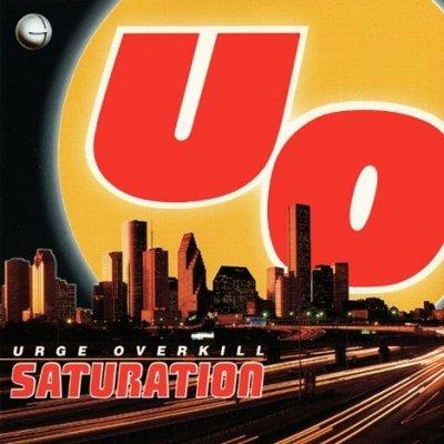 Urge Overkill - Saturation (CD)