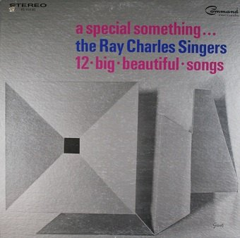 The Ray Charles Singers - A Special Something... (LP)