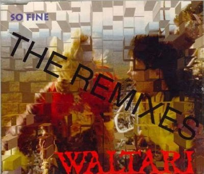 Waltari - So Fine (The Remixes) (Maxi-CD)