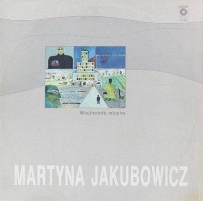 Martyna Jakubowicz - Wschodnia Wioska (LP)