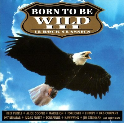 Born To Be Wild III (CD)