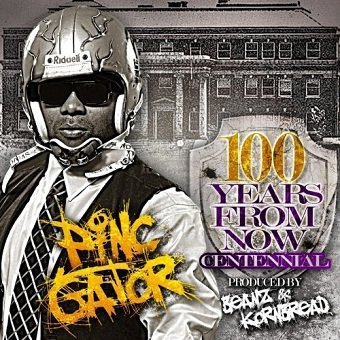 100 Years From Now Centennial Album - Pinc Gator (CD)