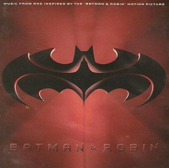 Batman & Robin: Music From And Inspired By The Batman & Robin Motion Picture (CD)