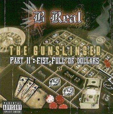 B-Real - The Gunslinger Part II: Fist Full Of Dollars (CD)