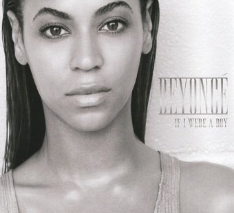 Beyoncé - If I Were A Boy (Maxi-CD)