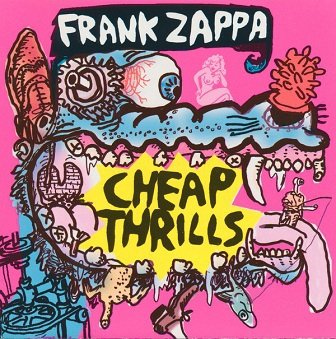 Frank Zappa - Cheap Thrills (CD)