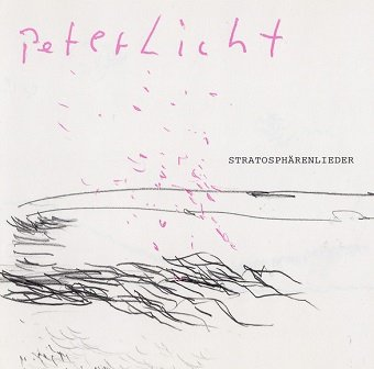 PeterLicht - Stratosphärenlieder (CD)