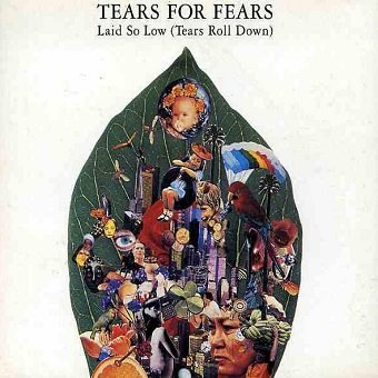 Tears For Fears - Laid So Low (Tears Roll Down) (Maxi-CD)