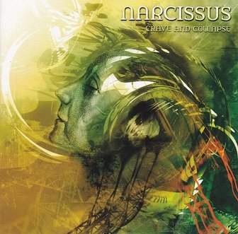Narcissus - Crave And Collapse (CD)