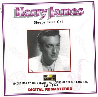 Harry James - Sleepy Time Gal (CD)