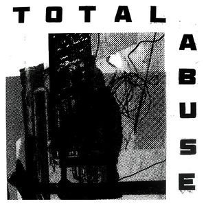 Total Abuse - Total Abuse (CD)