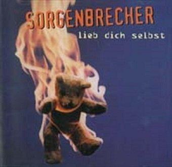Sorgenbrecher - Lieb Dich Selbst (CD)