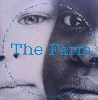The Farm - Love See No Colour (7'')