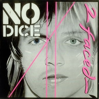 No Dice - 2 Faced (LP)