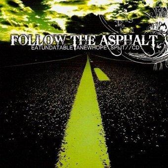 Follow the Asphalt - Eat Unda Table (CD)