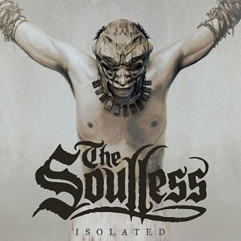 The Soulless - Isolated (CD)