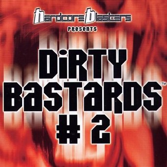 Dirty Bastards # 2 (CD)
