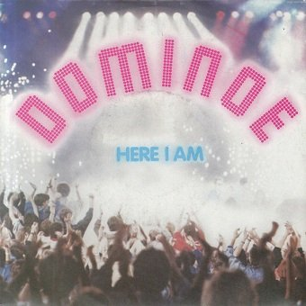 Dominoe - Here I Am (7'')