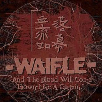 Waifle - And The Blood Will Come Down Like A Curtain (CD)