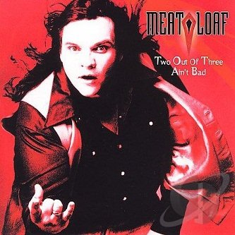 Meat Loaf - Two Out Of Three Ain't Bad (CD)