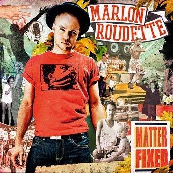 Marlon Roudette - Matter Fixed (CD)