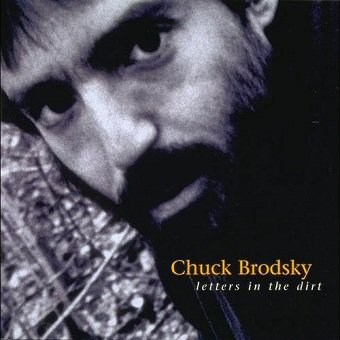 Chuck Brodsky - Letters In The Dirt (CD)