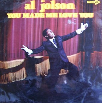 Al Jolson - You Made Me Love You (LP)