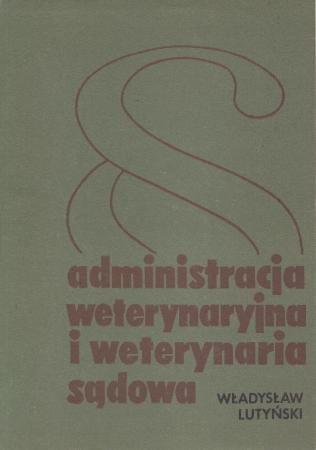 Administracja Weterynaryjna I Weterynaria Sądowa