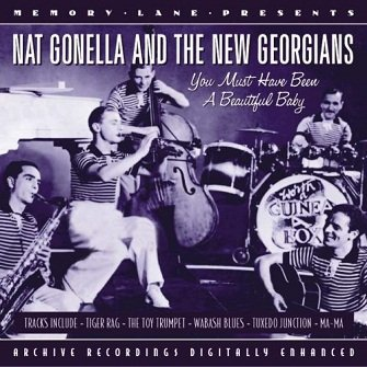 Nat Gonella And The New Georgians - You Must Have Been A Beautiful Baby(CD)