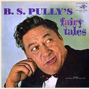 B.S. Pully - B.S. Pully's Fairy Tales (LP)