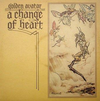 Golden Avatar - A Change Of Heart (LP)