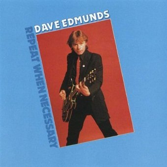 Dave Edmunds - Repeat When Necessary (LP)