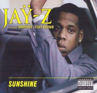 Jay-Z Featuring Babyface & Foxy Brown - Sunshine (Maxi-CD)
