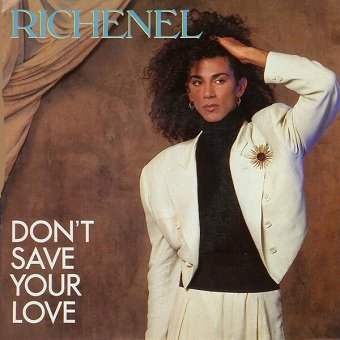 Richenel - Don't Save Your Love (Joined Forces Remix) (12'')