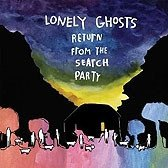 Lonely Ghosts - Return From The Search Party (CD)