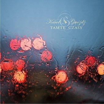 Karol Gwóźdź - Tamte Czasy (CD)