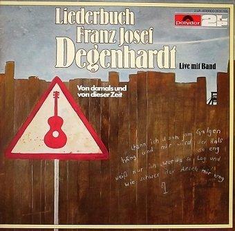 Franz Josef Degenhardt - Liederbuch Franz Josef Degenhardt - Von Damals Und Von Dieser Zeit (2LP)
