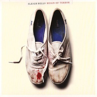Sleigh Bells - Reign Of Terror (CD)