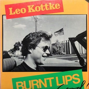 Leo Kottke - Burnt Lips (LP)